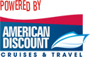 Powered by American Discount Cruises & Travel